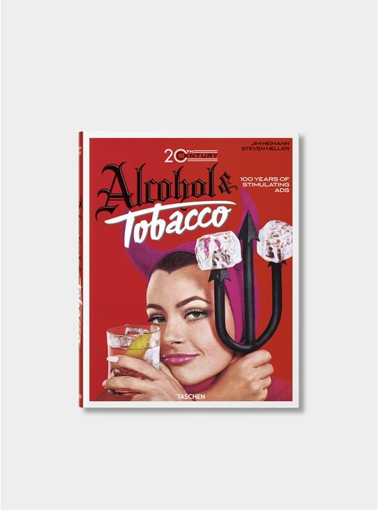 Jim Jeimann. 20th Century Alcohol & Tobacco Ads