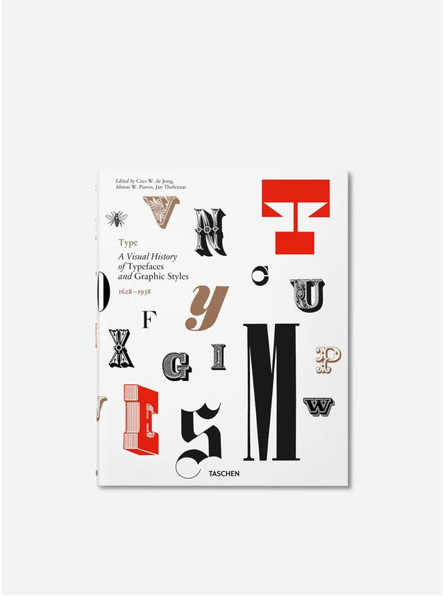 Type: A Visual History of Typefaces & Graphic Styles Book